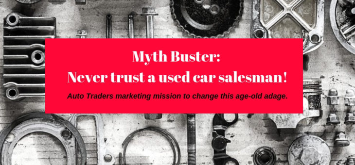 Myth buster: Never trust a used car salesman!